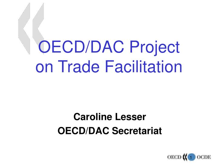 Oecd dac project on trade facilitation