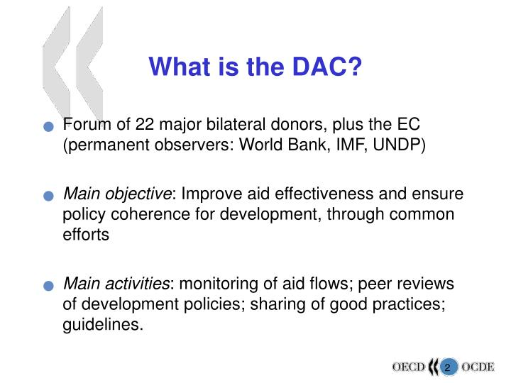 What is the DAC?