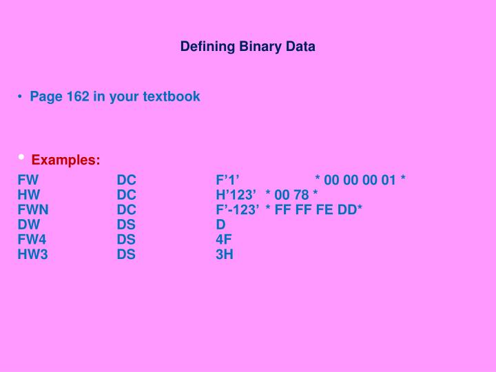 Defining Binary Data