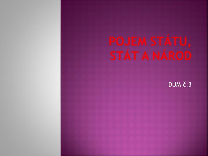 Pojem státu, stát a národ
