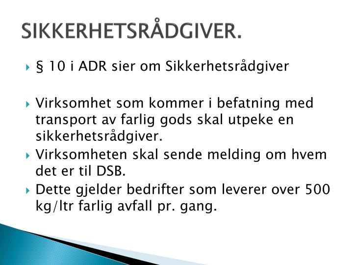 SIKKERHETSRÅDGIVER.