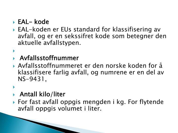 EAL- kode