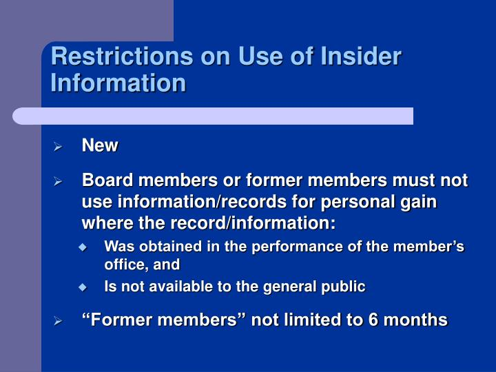Restrictions on Use of Insider Information