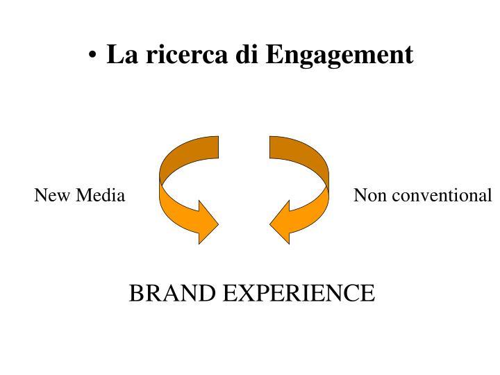 La ricerca di Engagement
