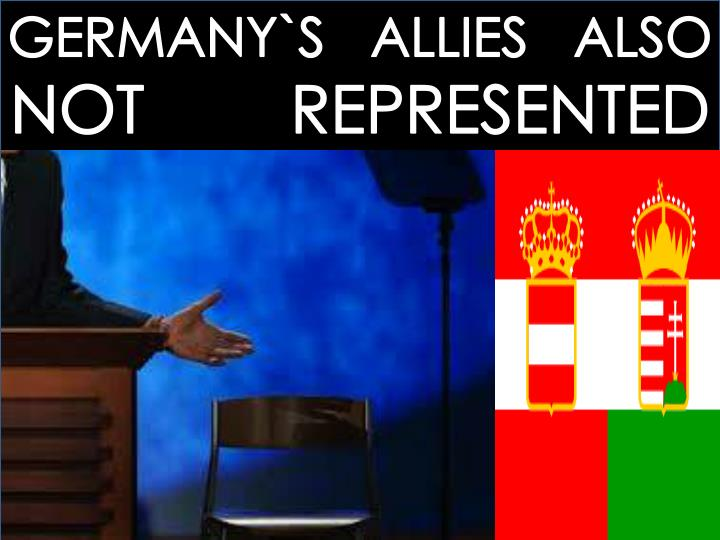 GERMANY`S   ALLIES   ALSO