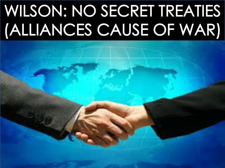 WILSON: NO SECRET TREATIES
