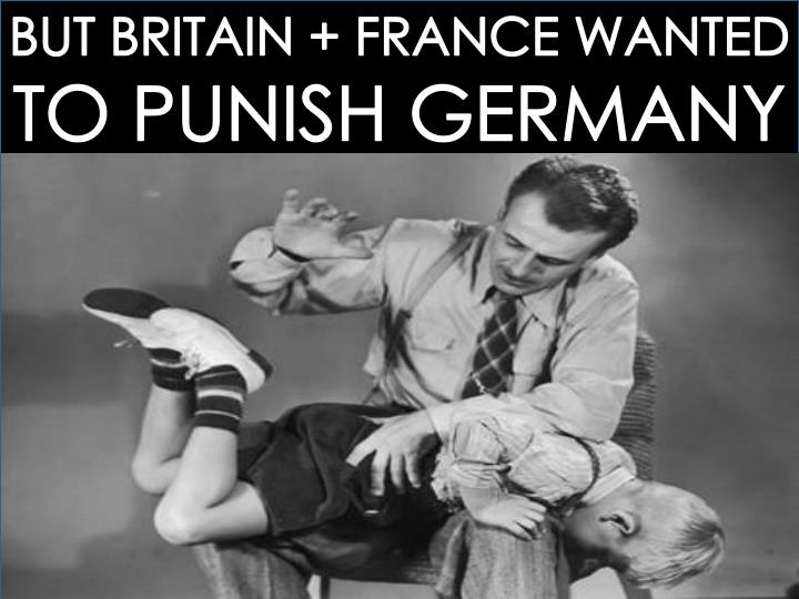 BUT BRITAIN + FRANCE WANTED
