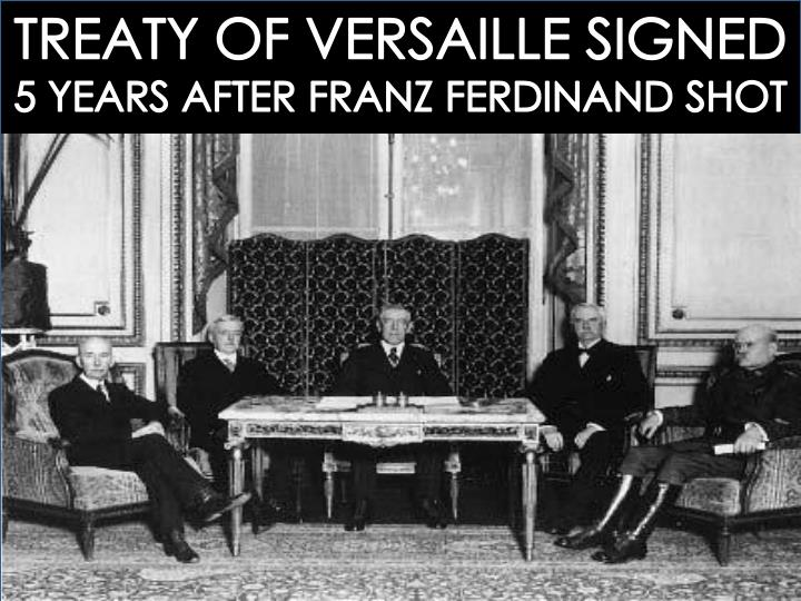 TREATY OF VERSAILLE SIGNED
