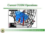 current cgsm operations