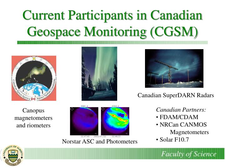 Current Participants in Canadian Geospace Monitoring (CGSM)