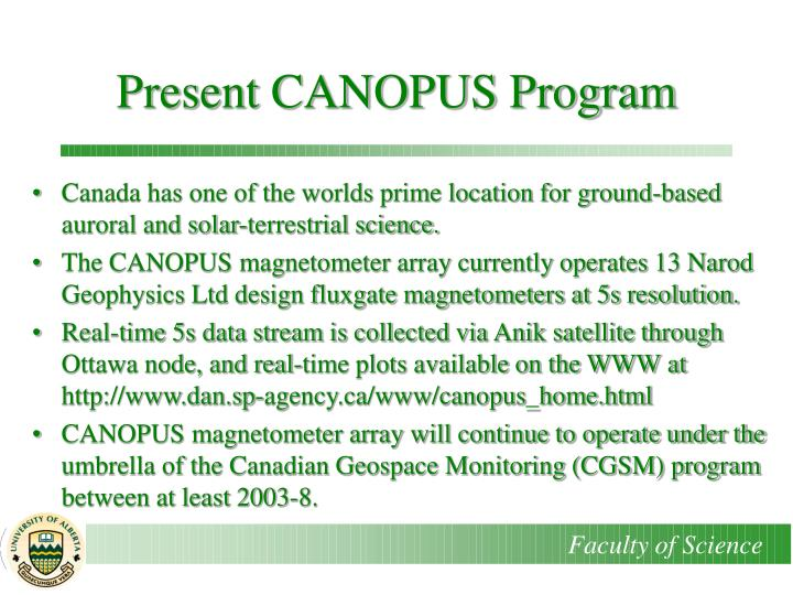 Present CANOPUS Program