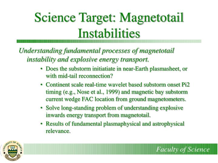 Science Target: Magnetotail Instabilities