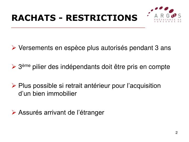 Rachats restrictions
