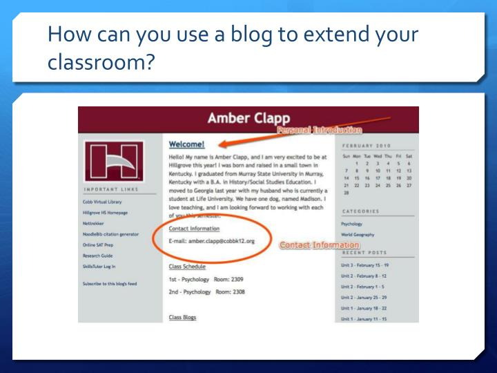 How can you use a blog to extend your classroom?