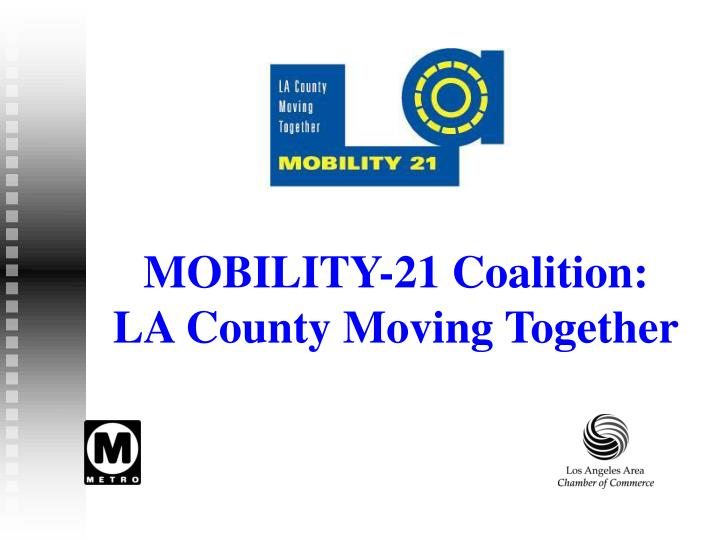 Mobility 21 coalition la county moving together