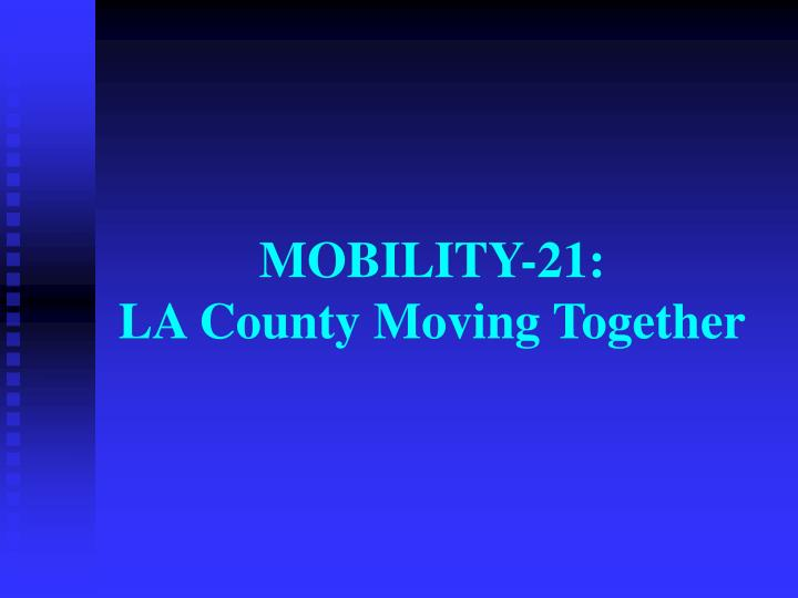 MOBILITY-21: