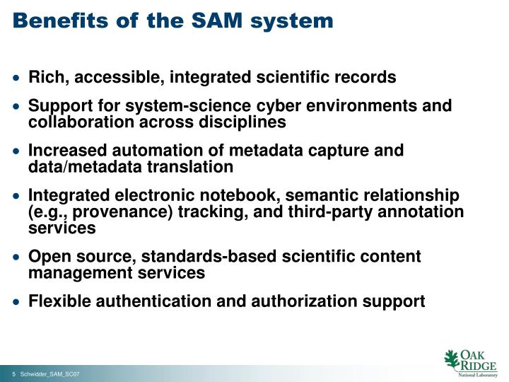 Benefits of the SAM system