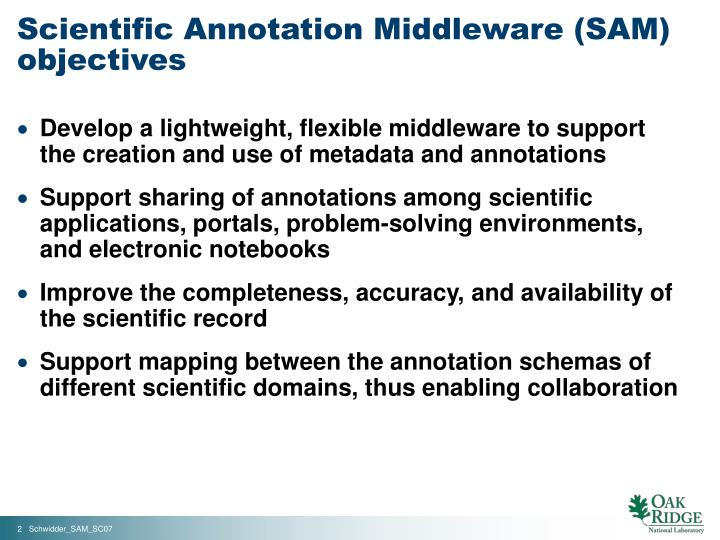 Scientific Annotation Middleware (SAM) objectives