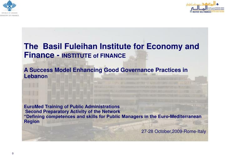 The  Basil Fuleihan Institute for Economy and Finance -