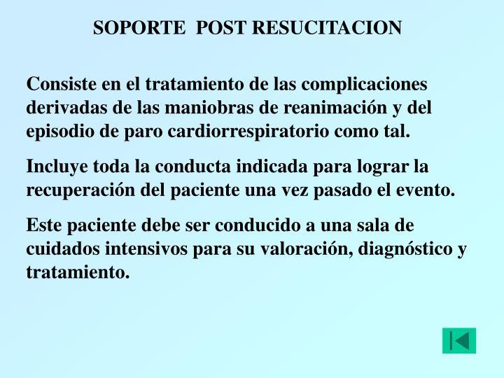 SOPORTE  POST RESUCITACION