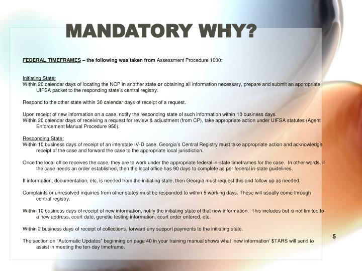 MANDATORY WHY?