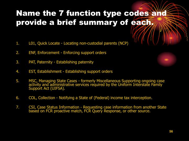 Name the 7 function type codes and provide a brief summary of each.
