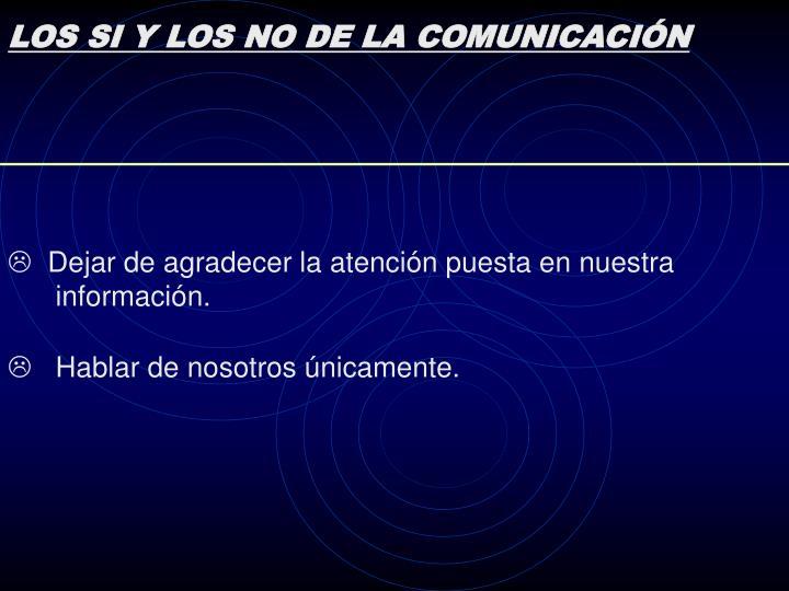 LOS SI Y LOS NO DE LA COMUNICACIÓN