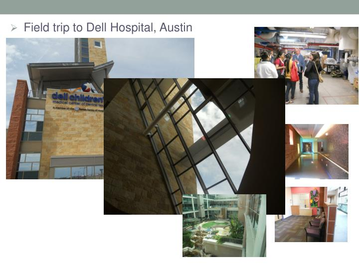 Field trip to Dell Hospital, Austin