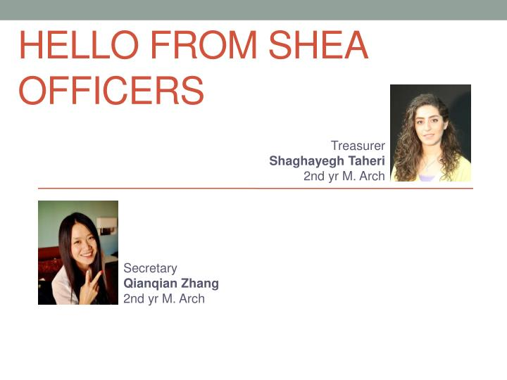 Hello from SHEA Officers