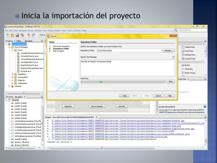 Inicia la importación del proyecto