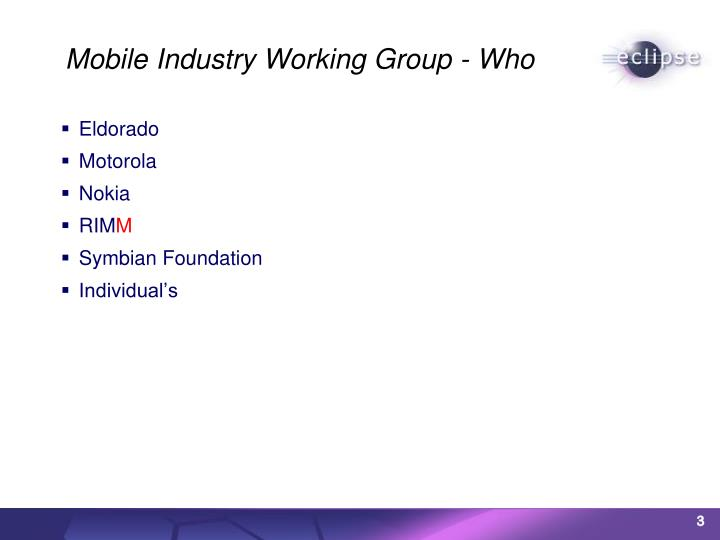 Mobile Industry Working Group - Who
