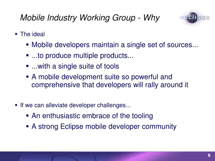 Mobile Industry Working Group - Why
