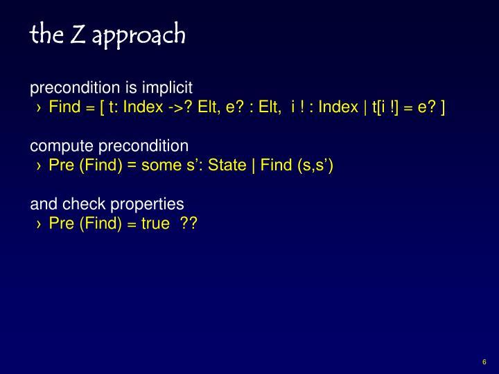 the Z approach