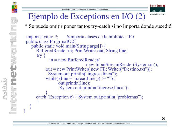 Ejemplo de Exceptions en I/O (2)