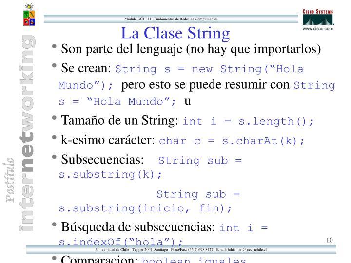 La Clase String