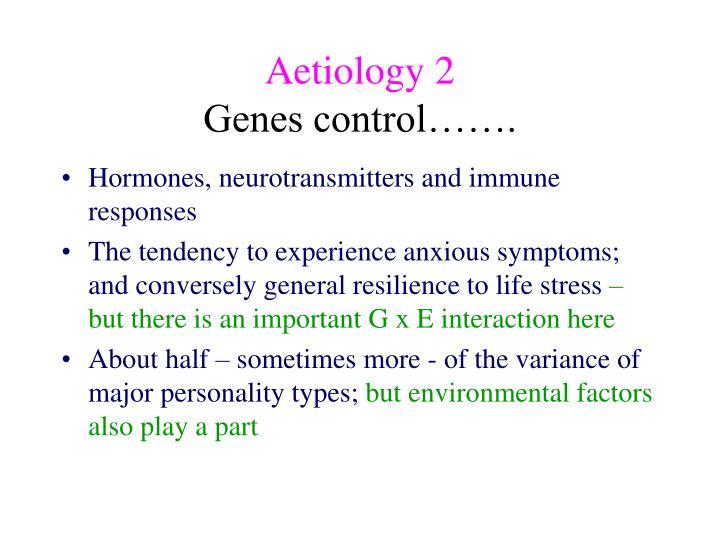 Aetiology 2