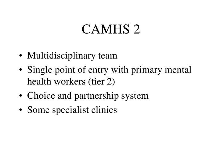 CAMHS 2