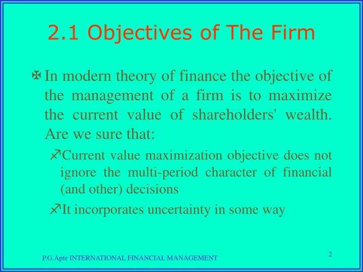 2.1 Objectives of The Firm