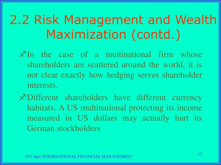 2.2 Risk Management and Wealth Maximization (contd.)