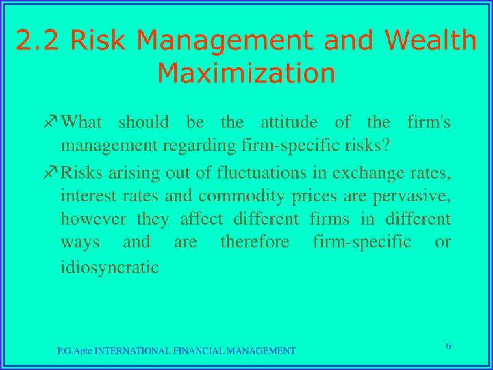 2.2 Risk Management and Wealth Maximization