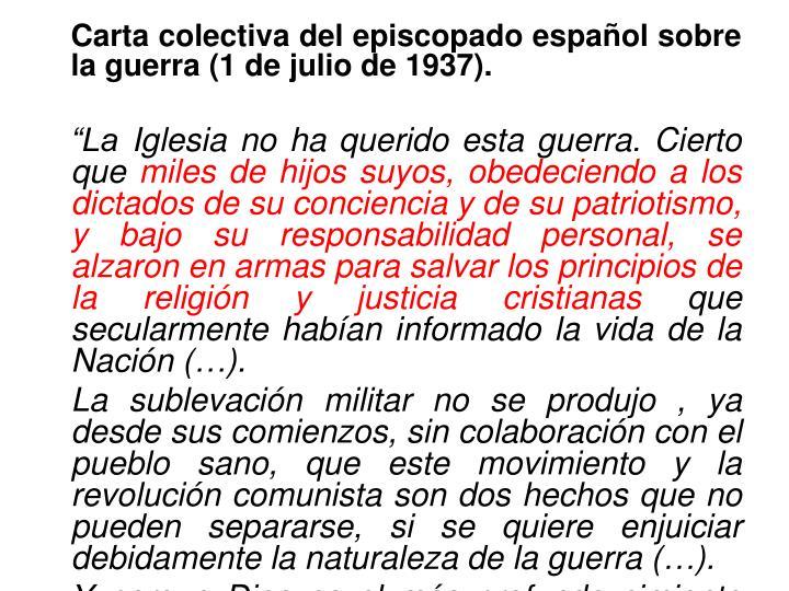 Carta colectiva del episcopado español sobre la guerra (1 de julio de 1937).