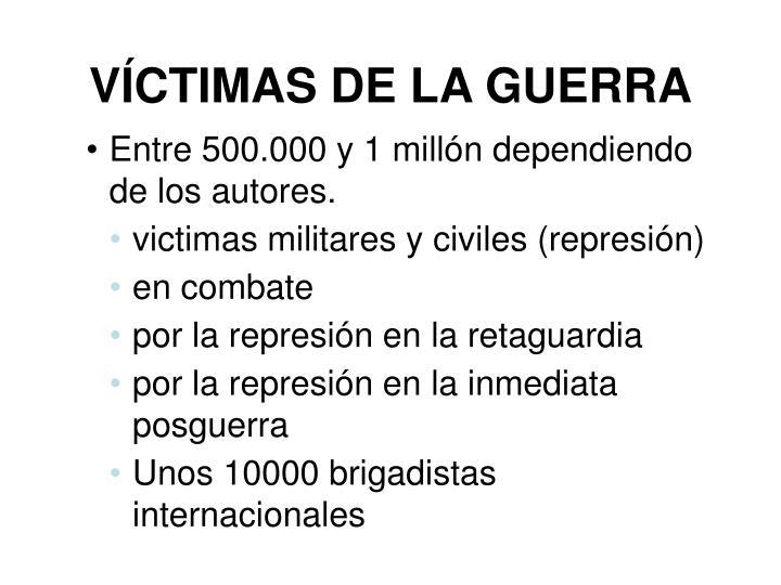 VÍCTIMAS DE LA GUERRA