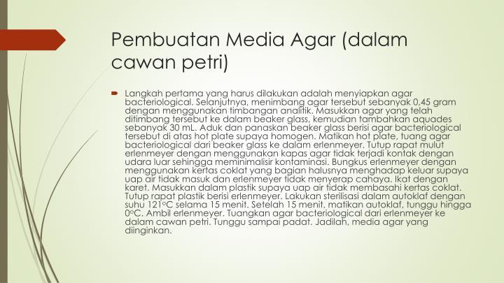Pembuatan Media Agar (dalam cawan petri)