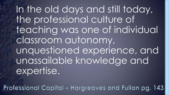 Professional capital hargreaves and fullan pg 143