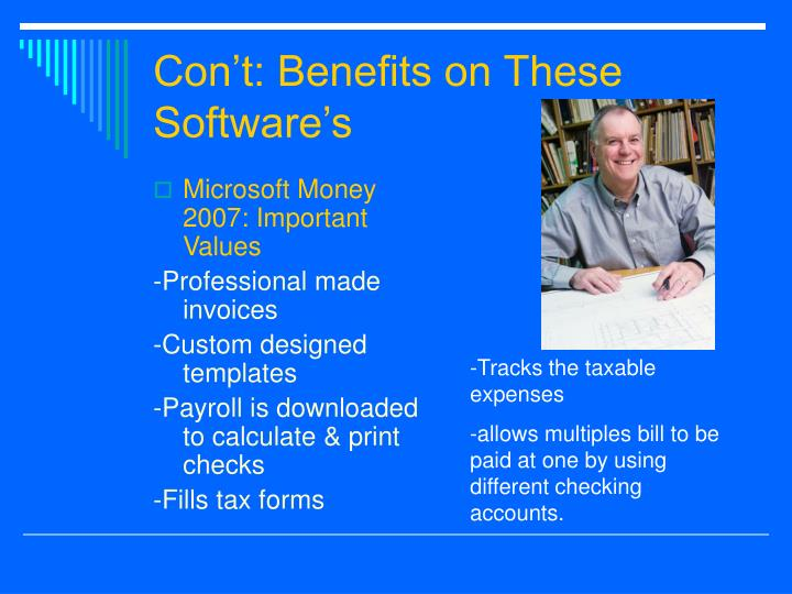 Con't: Benefits on These Software's