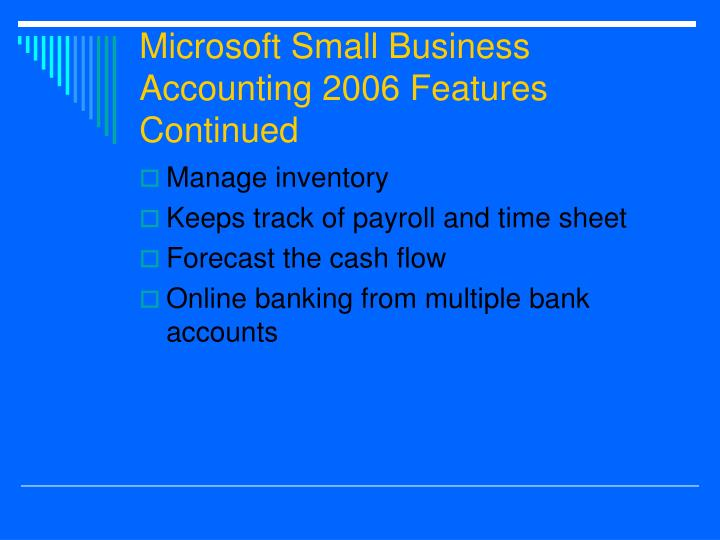 Microsoft Small Business Accounting 2006 Features Continued