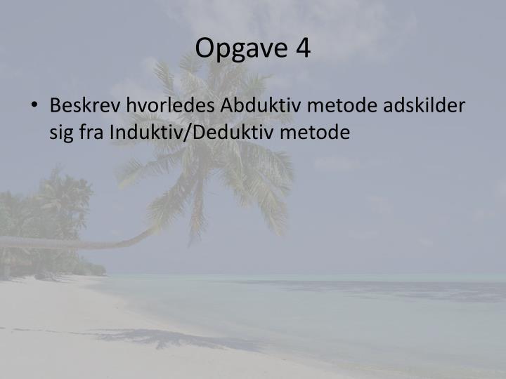 Opgave 4