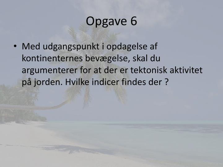 Opgave 6