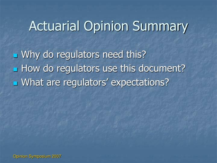 Actuarial Opinion Summary