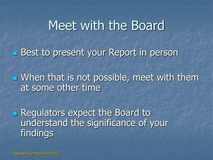 Meet with the Board